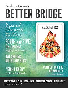 AUDREY GRANT'S BETTER BRIDGE MAGAZINE