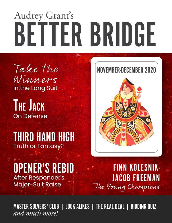 AUDREY GRANT'S BETTER BRIDGE MAGAZINE November / December 2020