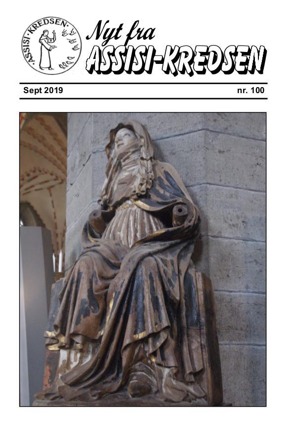 Nyt fra Assisi-Kredsen nr 100 - september 2019