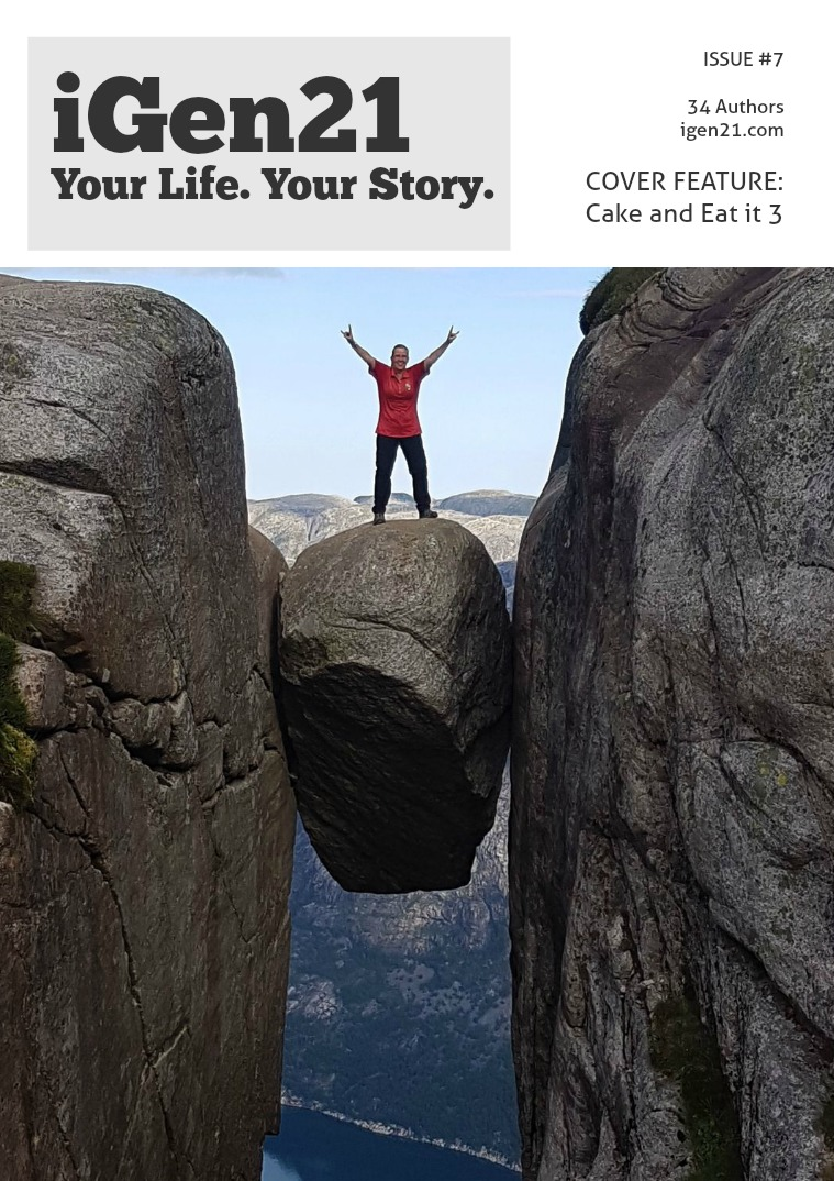 iGen21 Magazine. Issue #7 Your Life. Your Story. Issue #7