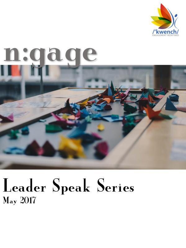 Kwench-n:gage Leader Speak Series Issue 1: Volume 2 (May 2017)