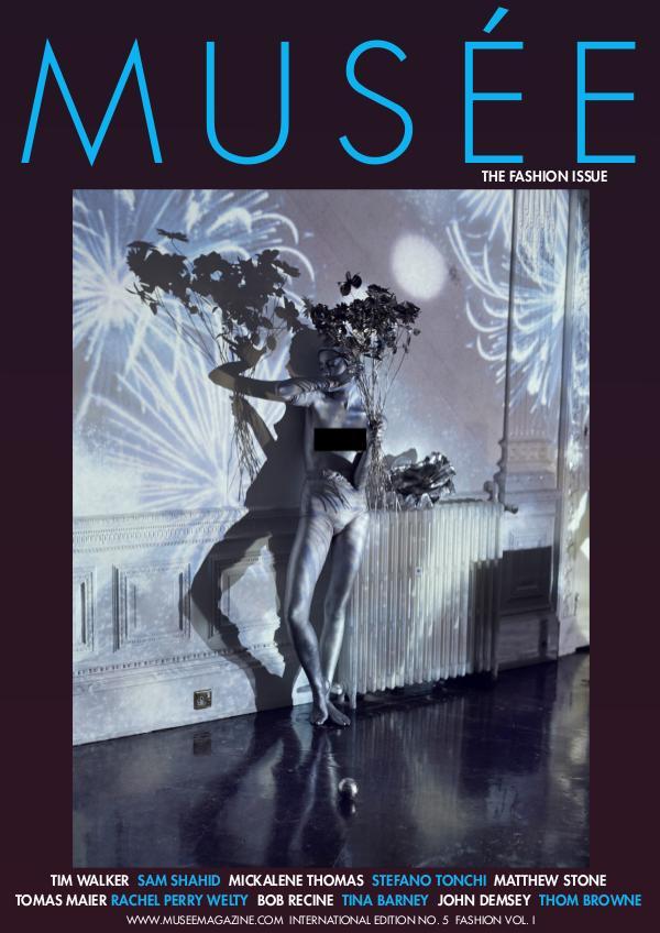 Musée Magazine Issue No. 5 Vol. 1 - Fashion