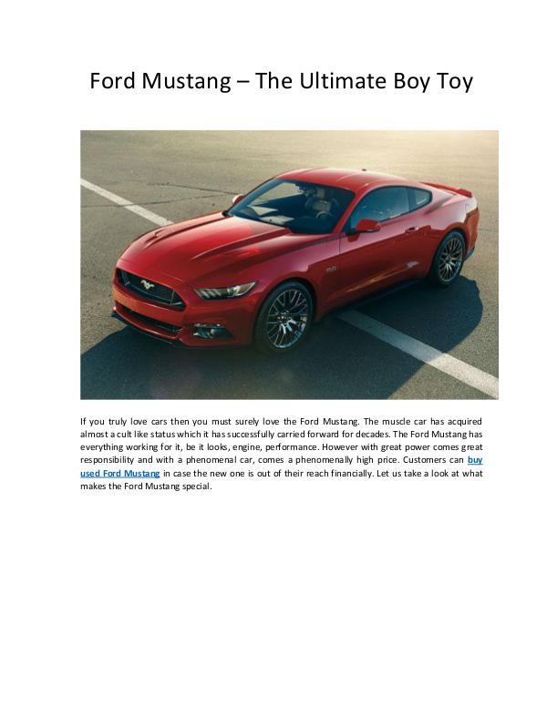 Ford Mustang – The Ultimate Boy Toy Ford Mustang – The Ultimate Boy Toy
