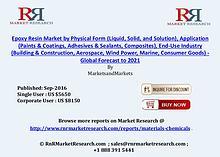 Epoxy Resin Market: Global Forecasts to 2021