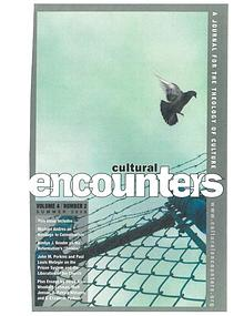Cultural Encounters: A Journal For The Theology Of Culture