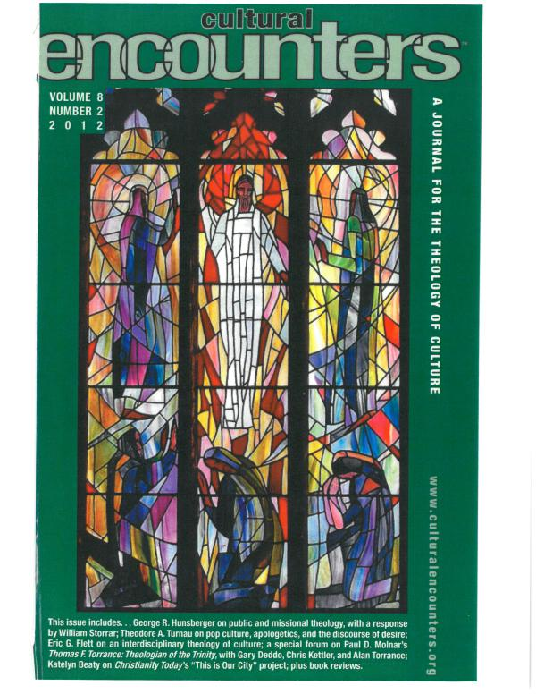 Cultural Encounters: A Journal For The Theology Of Culture Volume 8 Number 2 (Summer 2012)