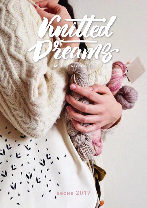 Knitted dreams magazine FREE spring 2017