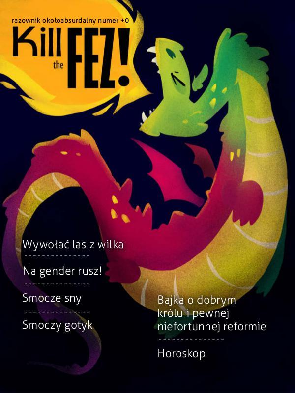 Kill The Fez! April 2017