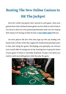 Beating The New Online Casinos to Hit The Jackpot