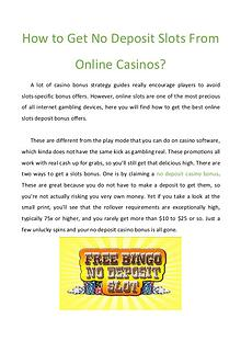 How to Get No Deposit Slots From Online Casinos?