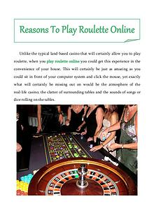 Reasons To Play Roulette Online