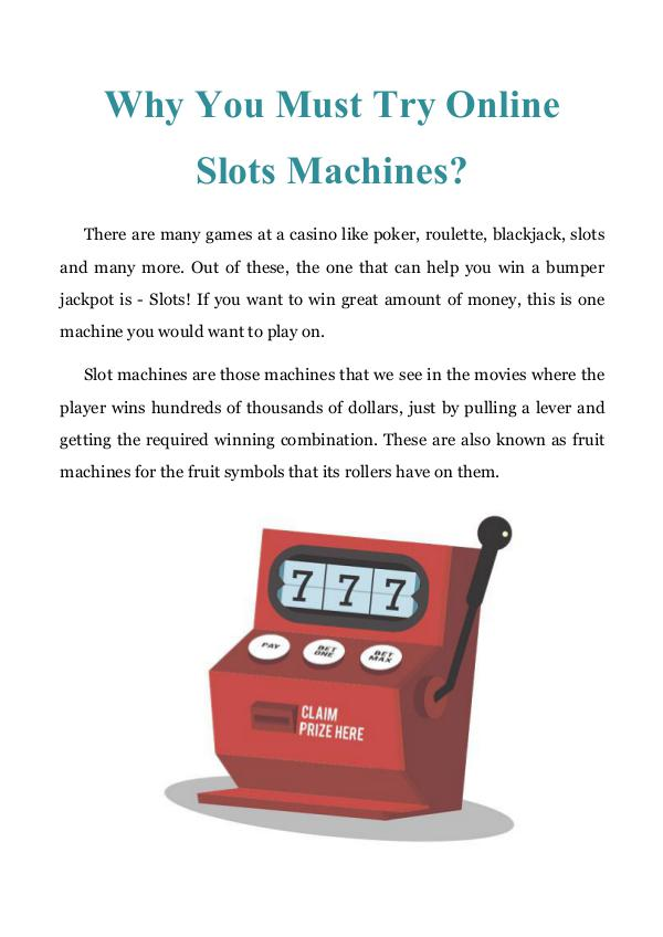 Why You Must Try Online Slots Machines? Why You Must Try Online Slots Machines
