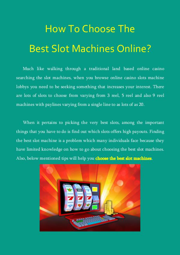 How To Choose The Best Slot Machines Online? How To Choose The Best Slot Machines Online