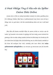 5 Mest Viktige Ting å Vite når du Spiller Casino Slots Online
