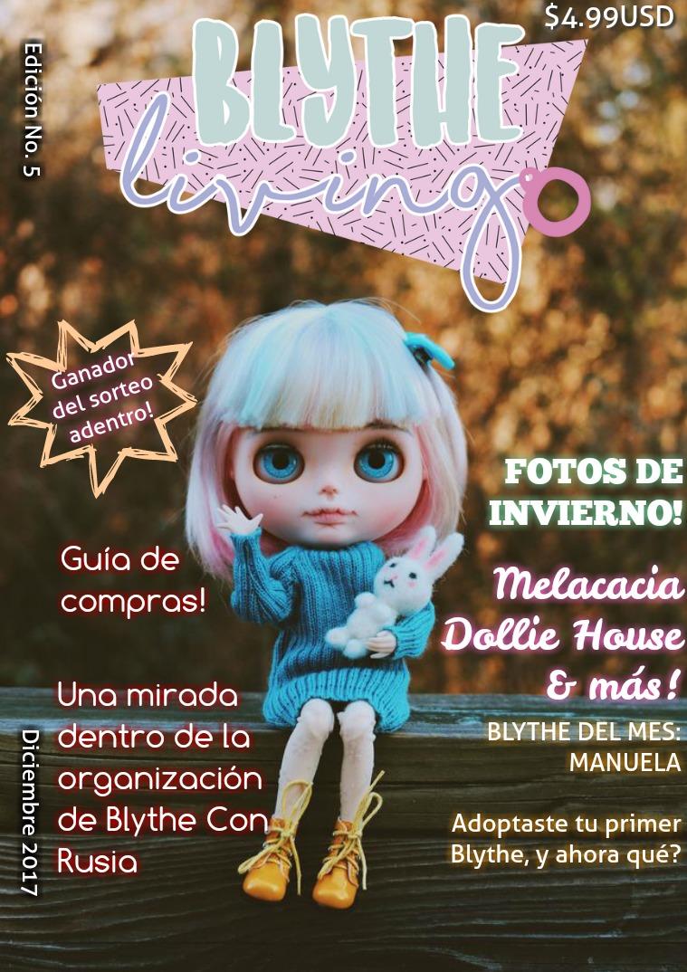 Blythe Living Magazine- En Español! Número 5