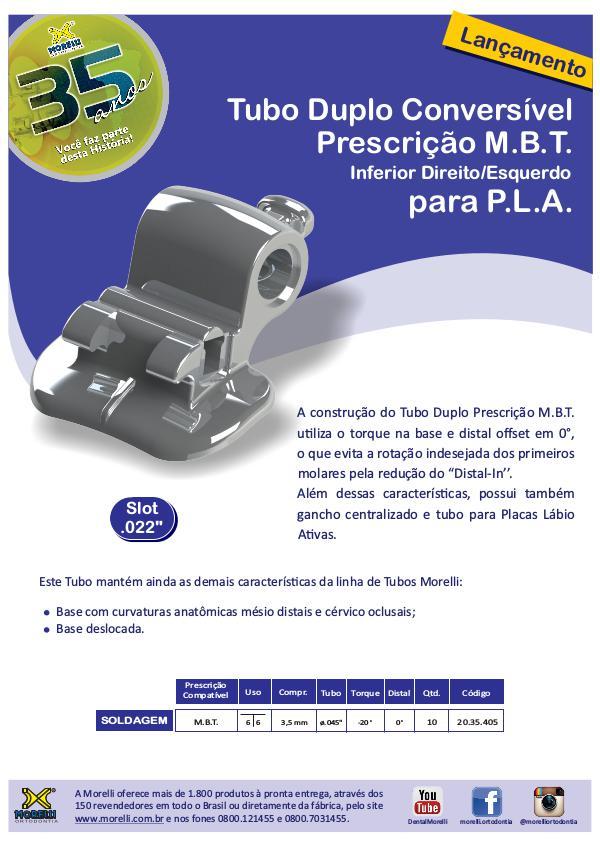 Tubo Conversível MBT para PLA