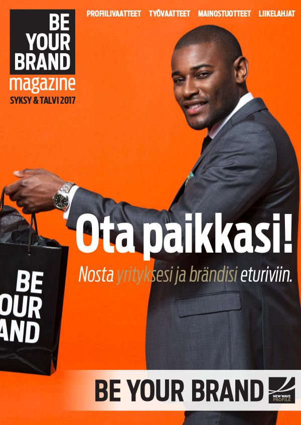 New Wave Profile FI Be Your Brand Magazine Syksy / Talvi 2017