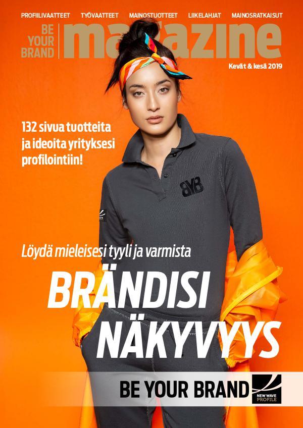 New Wave Profile FI Be Your Brand Magazine kevät / kesä 2019