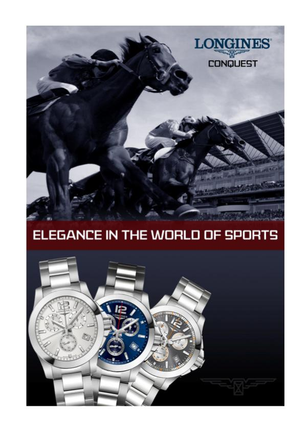 Longines Conquest – Elegance in the World of Sports Longines Conquest – Elegance in the World of Sport