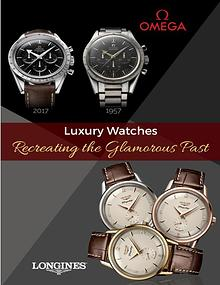 Luxury Watches – Recreating the Glamorous Past