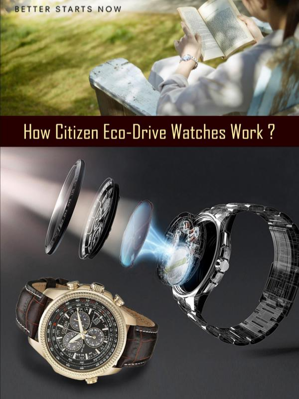How Citizen Eco-Drive Watches Work? How Citizen Eco-Drive Watches Work?