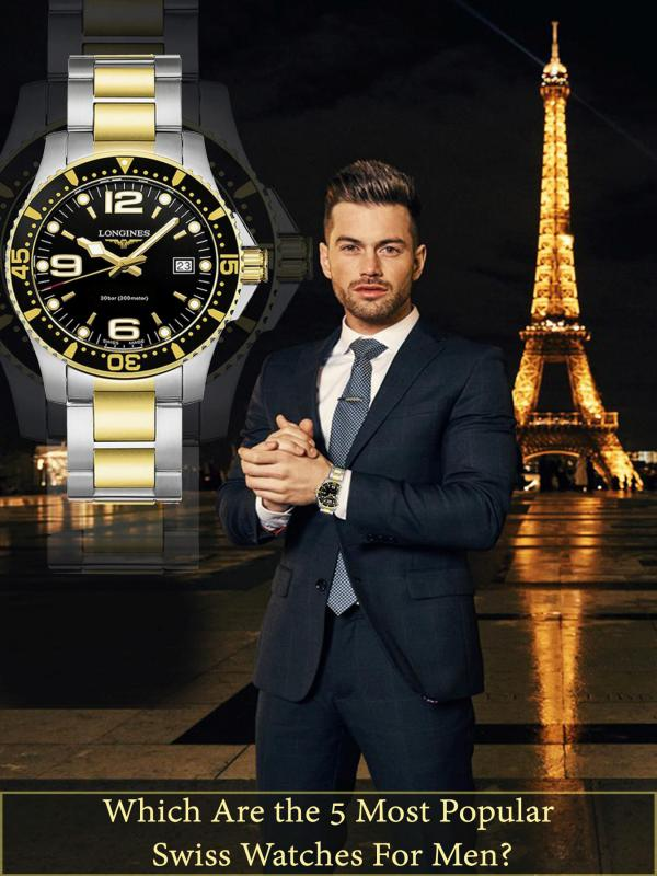 Which are the 5 Most Popular Swiss Watches for Men? Which are the 5 Most Popular Swiss Watches for Men