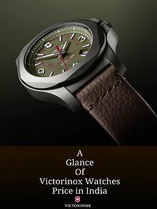A Glance of Victorinox Watches Price in India