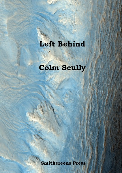 Left Behind by Colm Scully