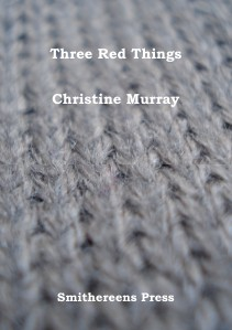 'Three Red Things' by Christine Murray