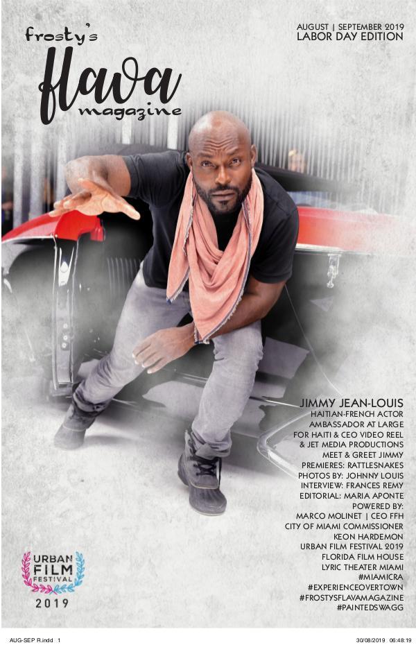 Frosty's Flava Magazine AUG-SEP- 2019 URBAN FILM FESTIVAL EDITION