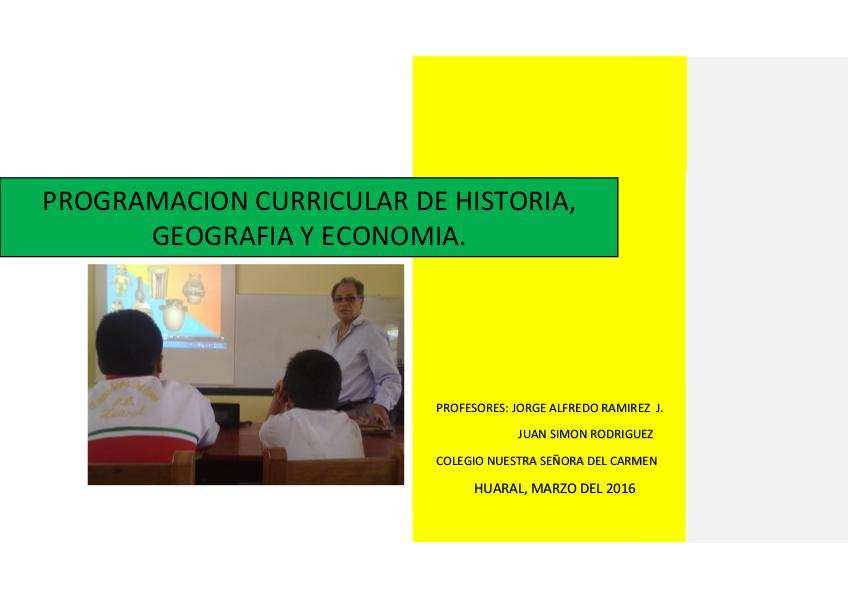PROGRAMACION CURRICULAR DE HISTORIA, GEOGRAFIA Y ECONOMIA I