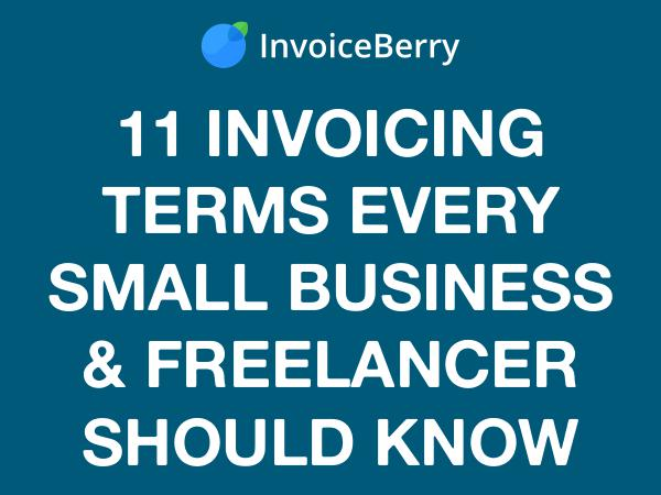 11 Invoicing Terms for Your Business