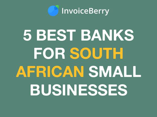 5 Best Banks for SA Small Businesses