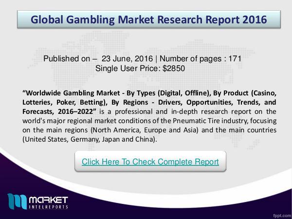 Global GAMBLING   Market 2016 Research Report GAMBLING   Market Overview