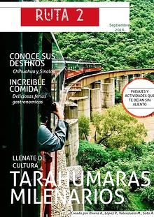 Ruta de los tarahumaras milenarios
