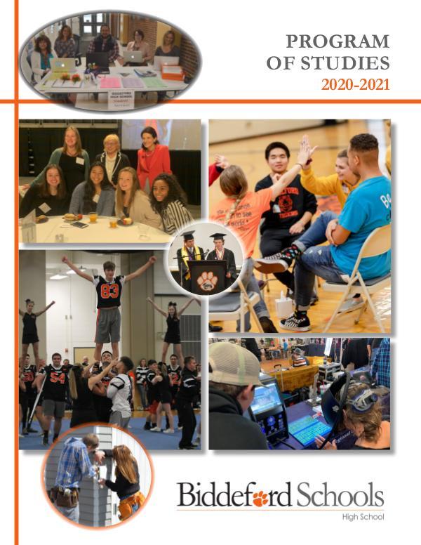 Biddeford High School Program of Studies 2020-2021 Program of Studies 2020-2021