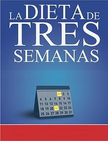 LA DIETA DE 3 SEMANAS LIBRO GRATIS