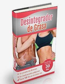 DESINTEGRADOR DE GRASA PDF DESCARGAR GRATIS