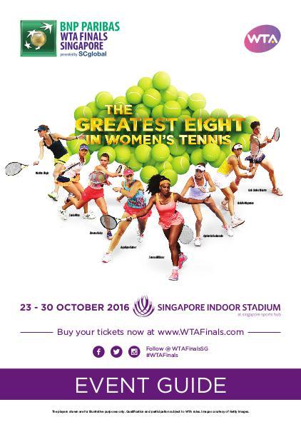 BNP Paribas WTA Finals Singapore presented by SC Global Event Guide September 2016