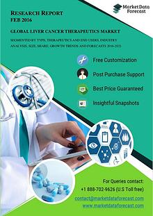 Global Liver Cancer Therapeutics Market Drivers and Restraints 2021