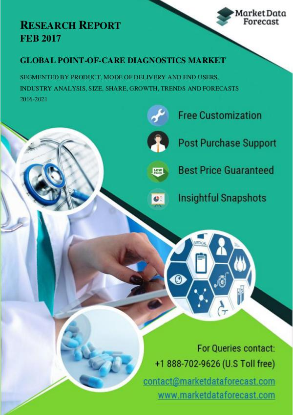 Global Point-of-care Diagnostics Market study, outlook and Opportunit Feb.2017