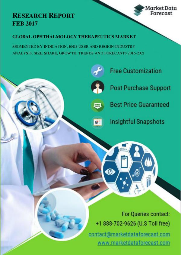 Global Ophthalmology Therapeutics Market size likely to grow at 7.4% Feb.2017