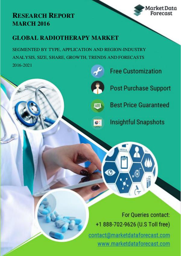 Global Radiotherapy Market 2016–2021: Industry Research and Forecast Mar.2017
