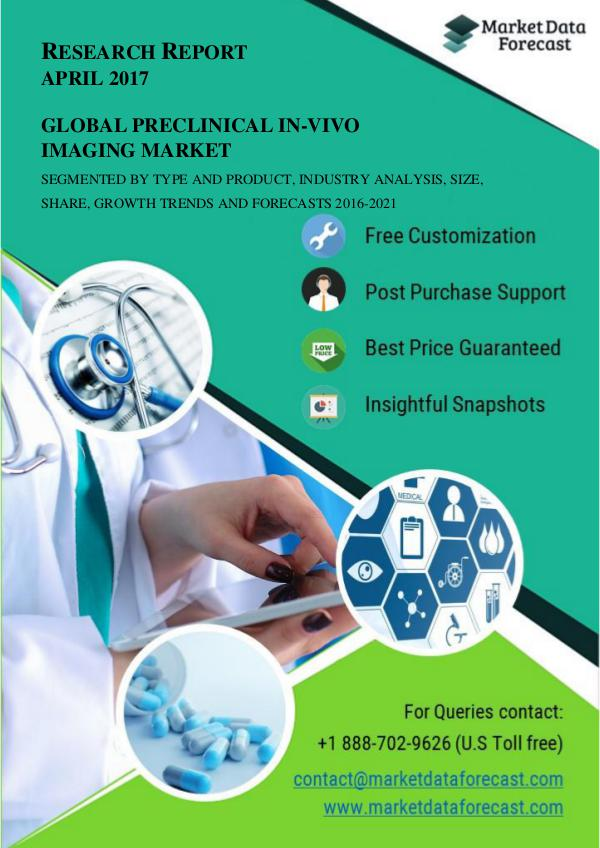 Global Market for Preclinical In-vivo Imaging is estimated to be grow April.2017