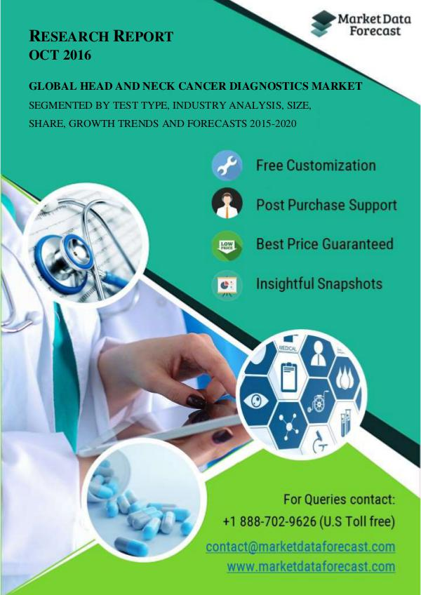Head and Neck Cancer Diagnostics Market Research and Data Forecast 20 Oct.2016