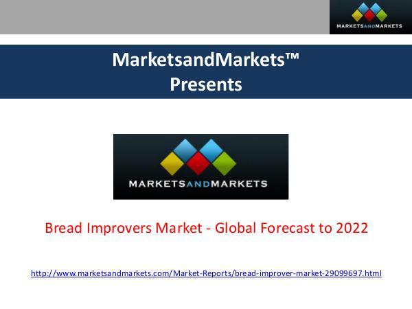 Bread Improvers Market Bread Improvers Market