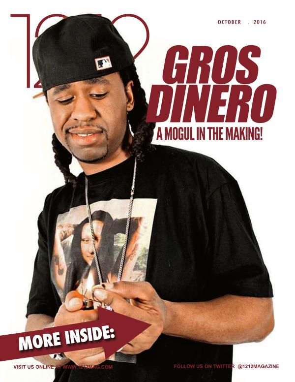 1212 Magazine Featuring Gros Dinero