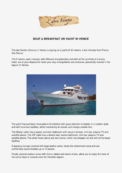 All about Venice Boat and Breakfast on a luxury yacht in Venice