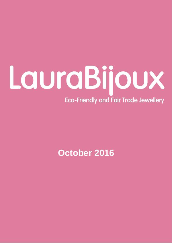LauraBijoux - Eco-Friendly and Fair Trade Jewellery October 2016