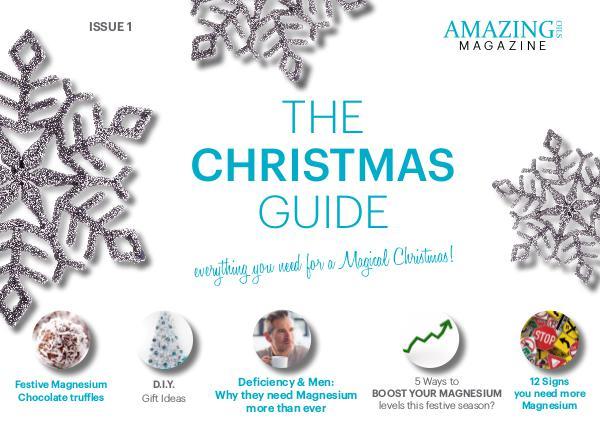 The Christmas Guide 2016 - Amazing Oils Magazine Amazing Oils Magazine Christmas Edition 2016